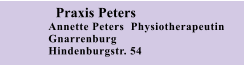 Praxis Peters Annette Peters  Physiotherapeutin Gnarrenburg Hindenburgstr. 54
